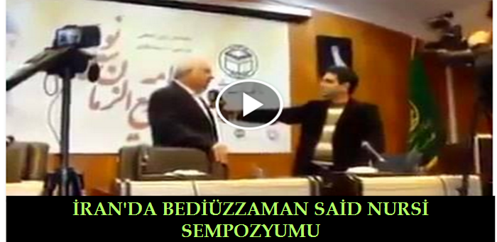 Photo of İRAN'DA BEDİÜZZAMAN SAİD NURSİ SEMPOZYUMU