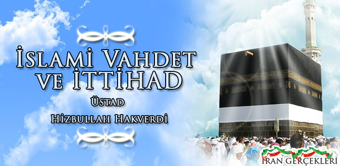 Photo of İslâm'da Vahdet ve İttihâd – Üstad Hizbullah HAKVERDİ